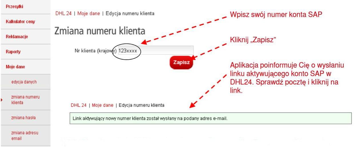 031170f7cc2cc2 WAŻNE: Link aktywujący numer klienta (numer SAP) jest wysyłany na adres  e-mail podany na formularzu do zawarcia umowy z DHL. Aby aktywować numer  SAP należy ...